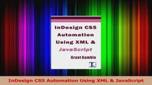 PDF Download] InDesign CS5 Automation Using XML & JavaScript