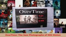 Read  OverTime The Jazz Photographs of Milt Hinton Ebook Free