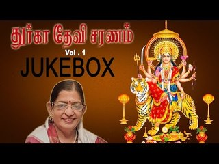 Durga Devi Saranam Vol 1 Music Jukebox