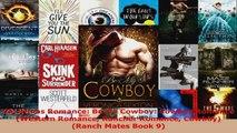 Read  Christmas Romance Be My Cowboy Cowboy Romance Western Romance Rancher Romance Cowboy Ebook Online