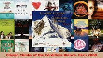 Download  Classic Climbs of the Cordillera Blanca Peru 2009 PDF Online