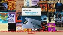 Download  Climbing Washingtons Mountains Climbing Mountains Series Ebook Free