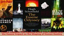Read  Essene Odyssey The Mystery of the True Teacher and the Essene Impact on the Shaping of Ebook Free