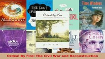 Read  Ordeal By Fire The Civil War and Reconstruction EBooks Online