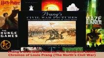 Download  Prangs Civil War Pictures The Complete Battle Chromos of Louis Prang The Norths Civil PDF Online
