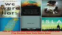 How to Find the Best Doctors New York Metro Area Top Doctors New York Metro Area Read Online