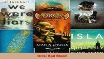 PDF Download  Orcs Bad Blood Download Full Ebook