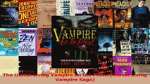 PDF Download  The Oldest Living Vampire on the Prowl Oldest Living Vampire Saga Download Full Ebook