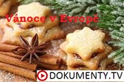 Vánoce v Evropě -dokument (www.Dokumenty.TV) cz / sk