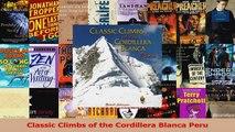 Read  Classic Climbs of the Cordillera Blanca Peru Ebook Free