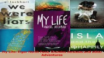 Download  My Life Eiger North Face Grandes Jorasses and other Adventures PDF Free