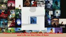 Download  French Riviera and Its Artists Art Literature Love and Life on the Côte dAzur PDF Free