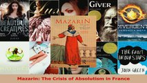 Read  Mazarin The Crisis of Absolutism in France Ebook Free