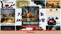 PDF Download  Highlander The Original Novel of the Classic Motion Picture Download Online