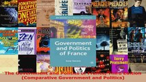PDF Download  The Government and Politics of France Third Edition Comparative Government and Politics Read Online