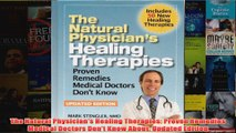 The Natural Physicians Healing Therapies Proven Remedies Medical Doctors Dont Know