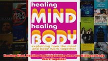 Healing Mind Healing Body Explaining How the Mind and Body Work Together