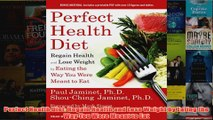 Perfect Health Diet Regain Health and Lose Weight by Eating the Way You Were Meant to Eat