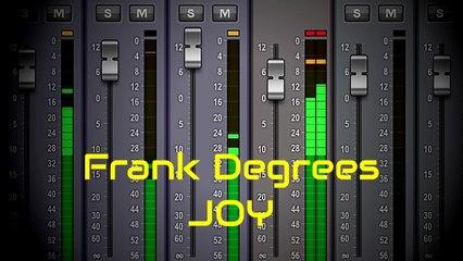 Frank Degrees Ft. Gisella - Joy