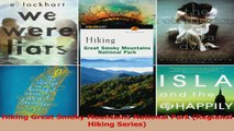 PDF Download  Hiking Great Smoky Mountains National Park Regional Hiking Series Download Online