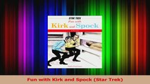 PDF Download  Fun with Kirk and Spock Star Trek Download Online