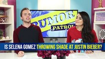 Selena Gomez Throwing Shade at Justin Bieber & Jason Derulo Cozy with Little Mix Member!?