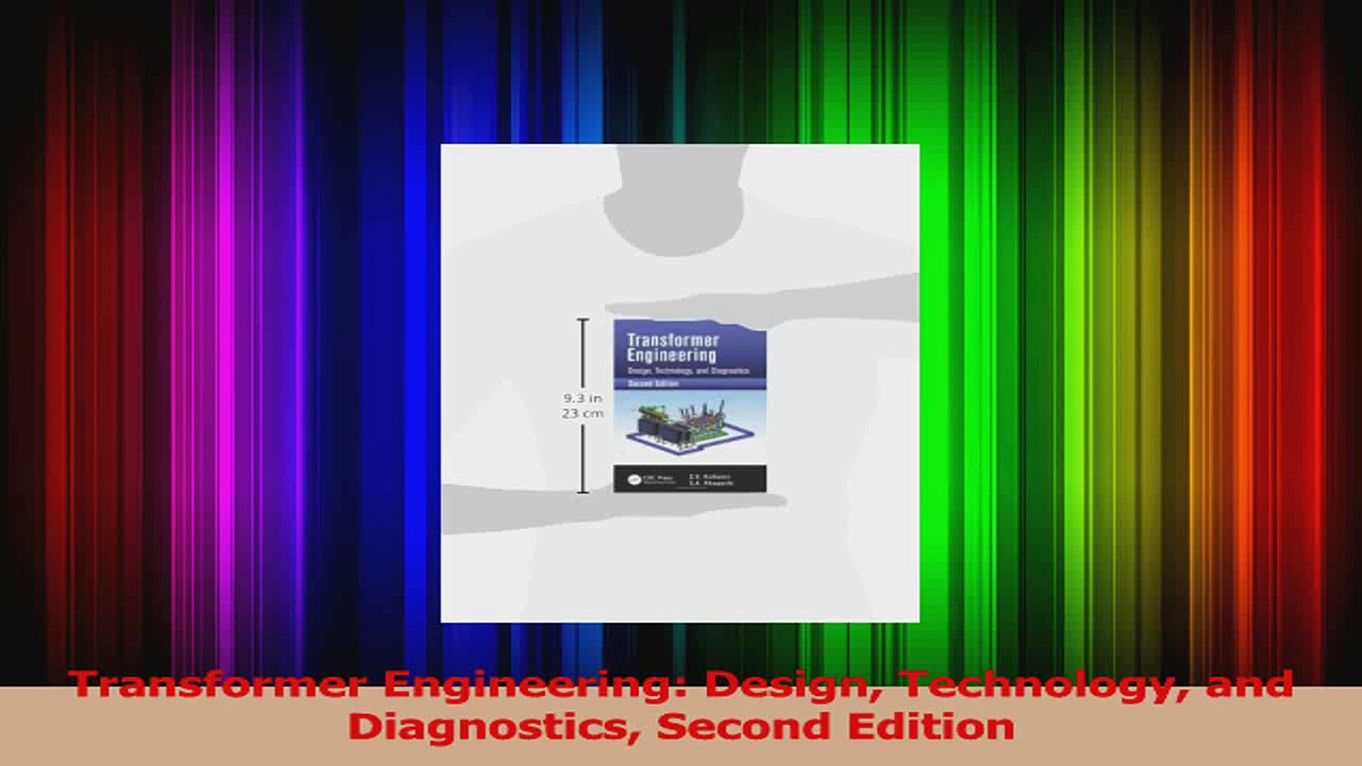 Pdf Download Transformer Engineering Design Technology And Diagnostics Second Edition Pdf Full Ebook Video Dailymotion