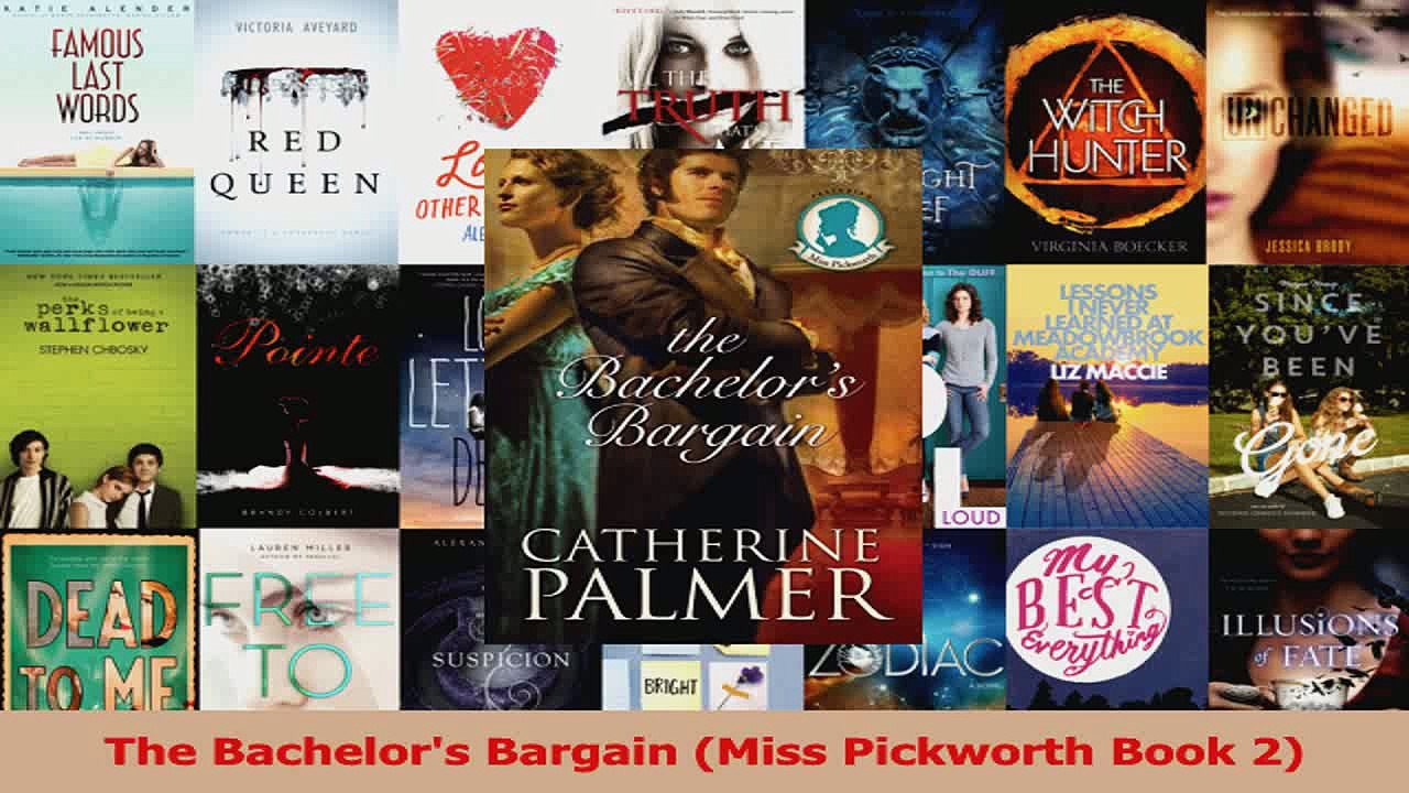 The Bachelors Bargain (Miss Pickworth Book 2)
