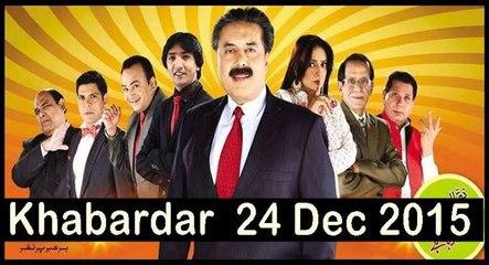 Khabardar 24 December 2015- Khabardar Aftab Iqbal