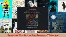 PDF Download  Benares The Sacred Landscape of Varanasi Download Full Ebook