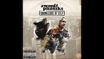 Awon & Phoniks - Problem Solver Ft. ADaD (Knowledge Of Self)