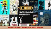 Read  El Macca Four Years with Real Madrid EBooks Online