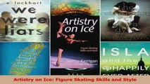 Read  Artistry on Ice Figure Skating Skills and Style Ebook Free
