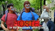 Eli Roths HOSTEL in 60 seconds with clay