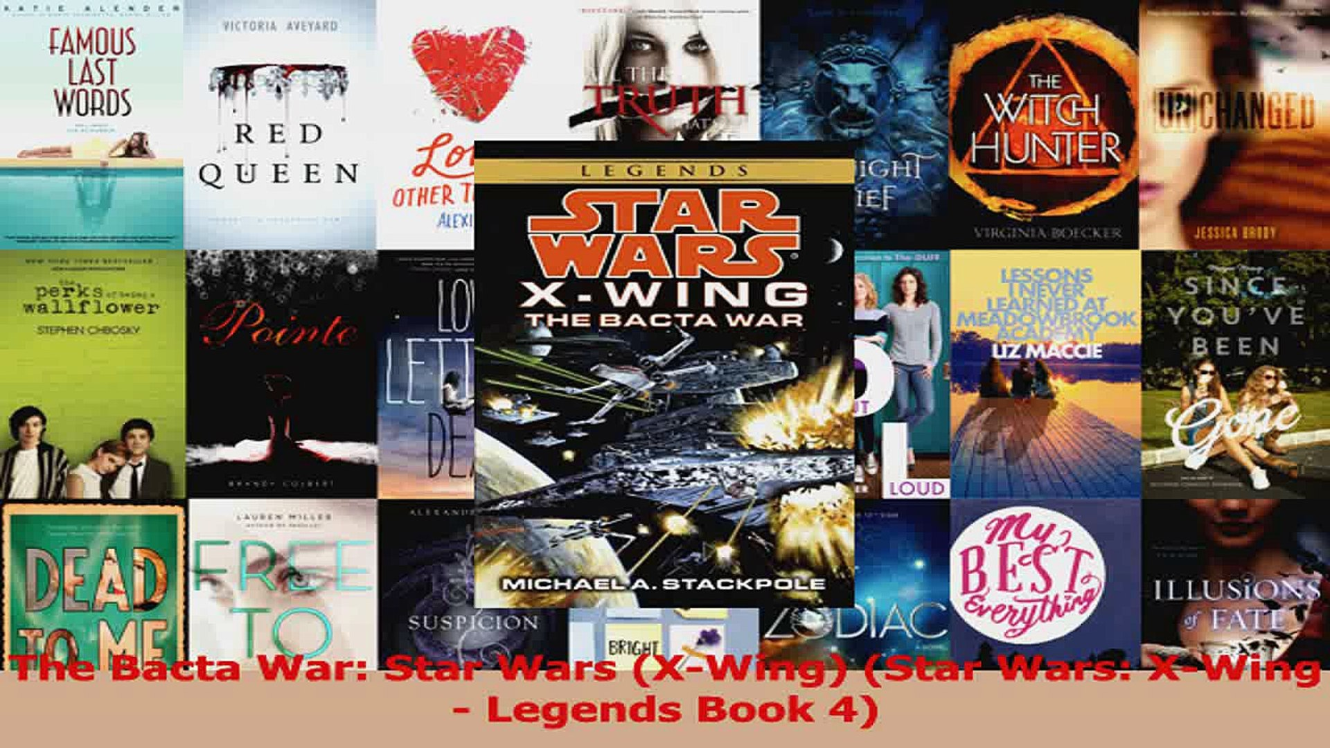PDF Download  The Bacta War Star Wars XWing Star Wars XWing  Legends Book 4 Read Full Ebook