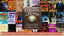 PDF Download  Carson of Venus volume 2  Carson of Venus  Escape on Venus Classic Science Fiction Read Full Ebook