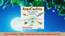 Read  Aerocrafter 750 Aircraft You Can Build and Fly Ebook Online