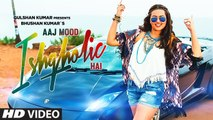 Aaj Mood Ishqholic Hai Sonakshi Sinha- HD Full Video 2015
