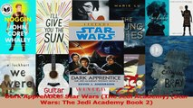 PDF Download  Dark Apprentice Star Wars The Jedi Academy Star Wars The Jedi Academy Book 2 PDF Online