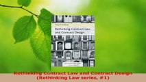 PDF Download  Rethinking Contract Law and Contract Design Rethinking Law series 1 PDF Full Ebook