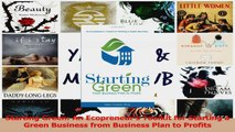 PDF Download  Starting Green An Ecopreneurs Toolkit for Starting a Green Business from Business Plan Read Online