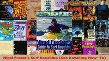 Nigel Fosters Surf Kayaking Sea Kayaking How To Read Online