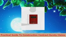 PDF Download  Practical Guide To Construction Contract Surety Claims Read Online