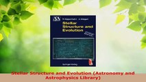 Read  Stellar Structure and Evolution Astronomy and Astrophysics Library EBooks Online