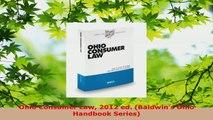 Read  Ohio Consumer Law 2012 ed Baldwins Ohio Handbook Series Ebook Free