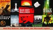 Download  Bad Boy Ballmer Der Mann der Microsoft regiert PDF Online