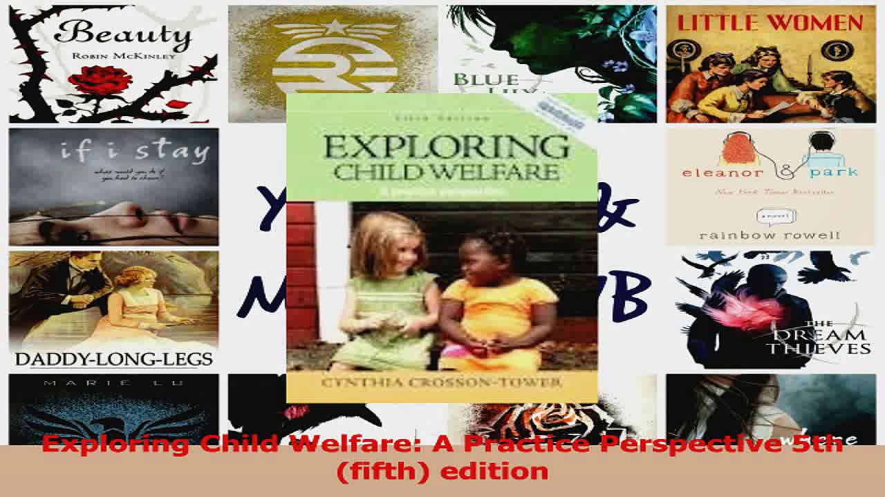 PDF Download  Exploring Child Welfare A Practice Perspective 5th fifth edition PDF Online