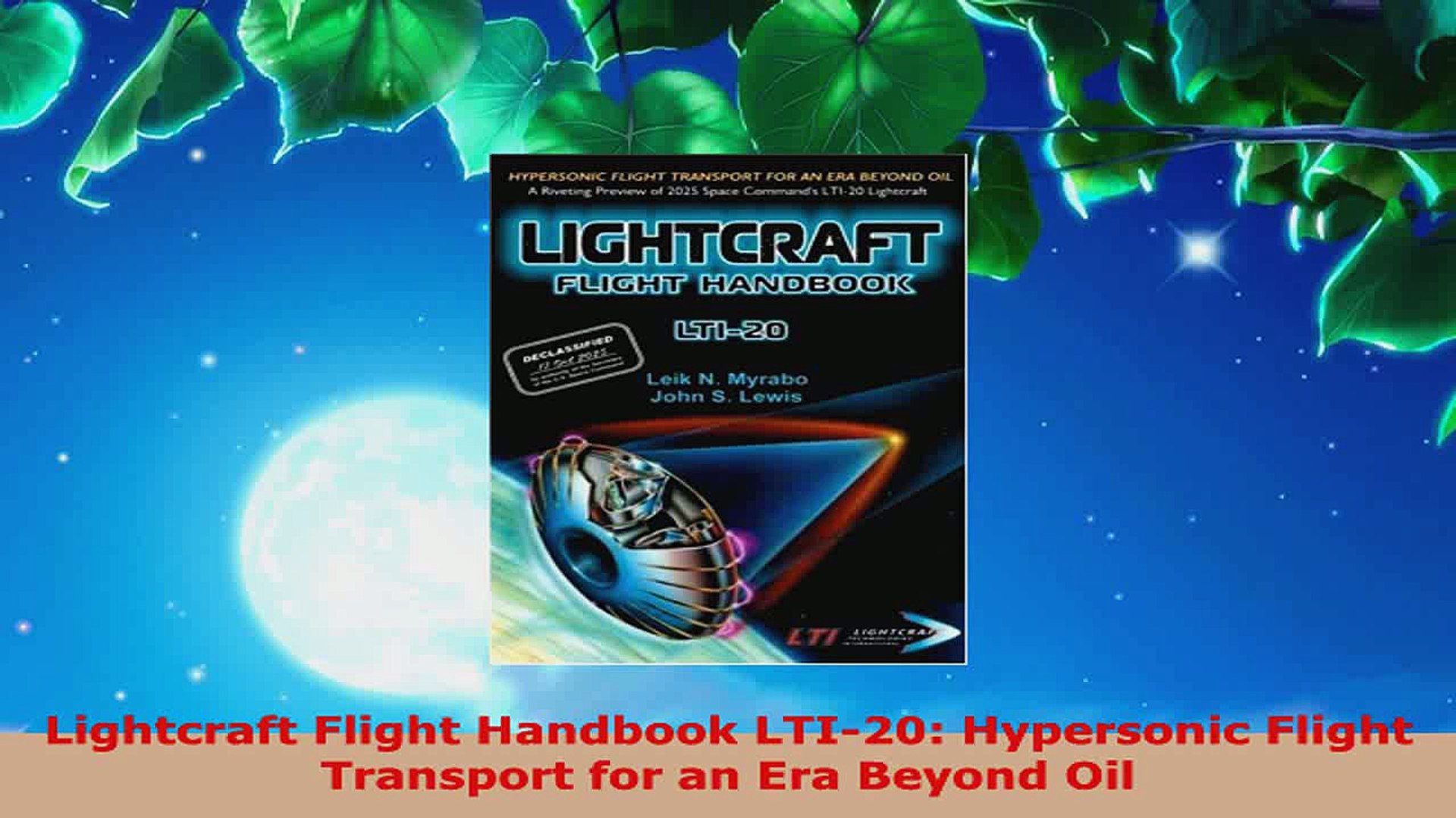 Download Lightcraft Flight Handbook Lti20 Hypersonic Flight Transport For An Era Beyond Oil Ebooks Online