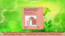 Download  The Armenian History Attributed to Sebeos Liverpool University Press  Translated Texts PDF Online