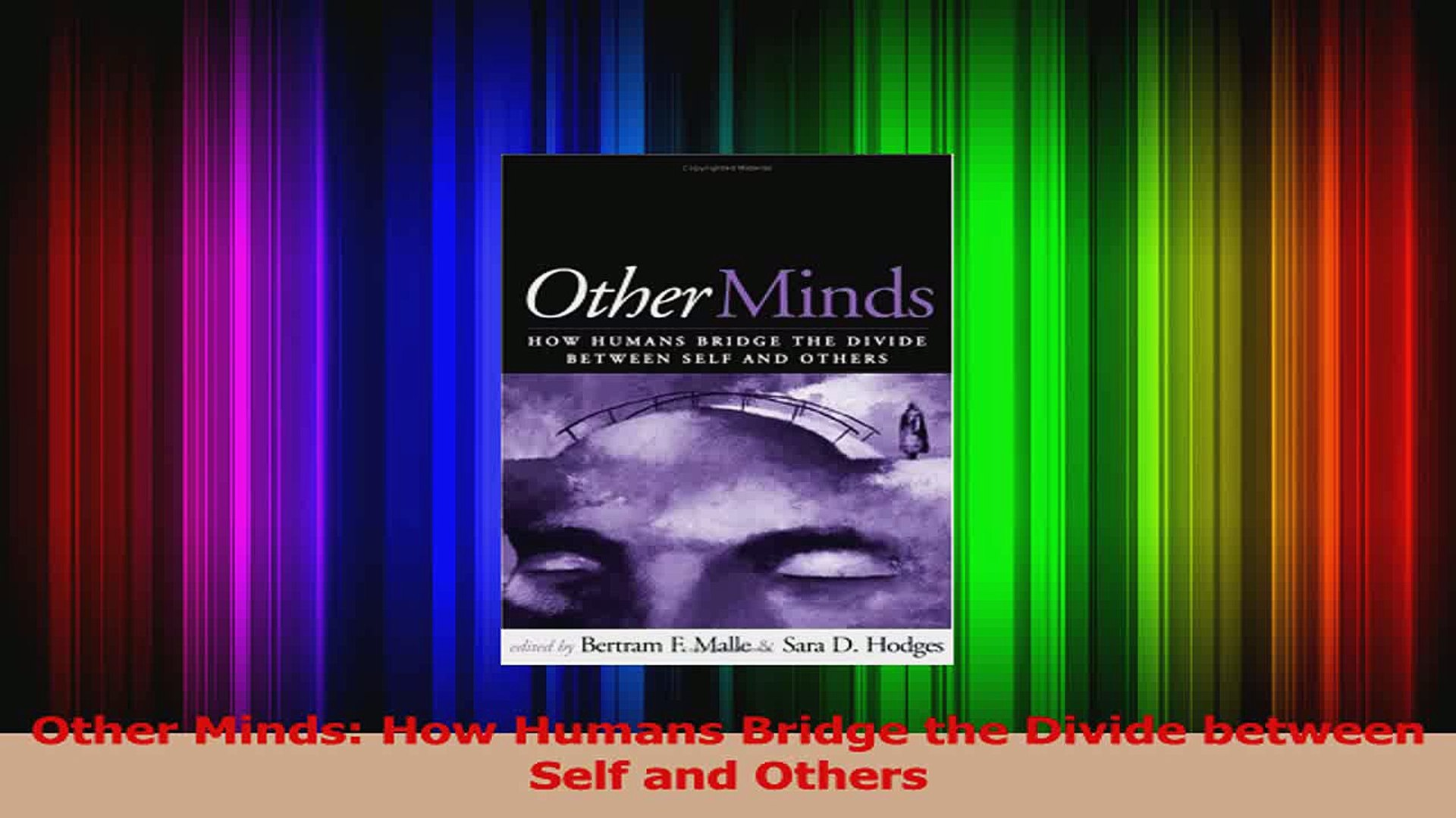 Read  Other Minds How Humans Bridge the Divide between Self and Others Ebook Free